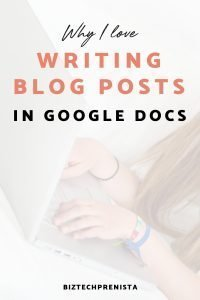 Why I Love Writing Blog Posts in Google Docs