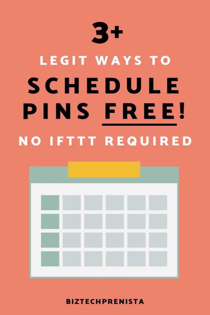 "Featured image for Free Pinterest Schedulers post. Simple image with a calendar graphic and text overlay: ""3+ Legit Ways to Schedule Pins Free No IFTTT Required"""
