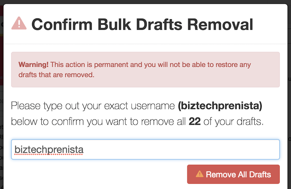 "3 Enter your Pinterest username to verify and click ""Remove All Drafts""."