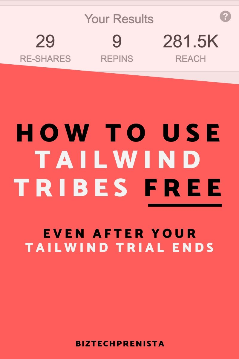 Tailwind Tribes FREE - How to keep using Tailwind Tribes FREE even after your Tailwind free trial has ended