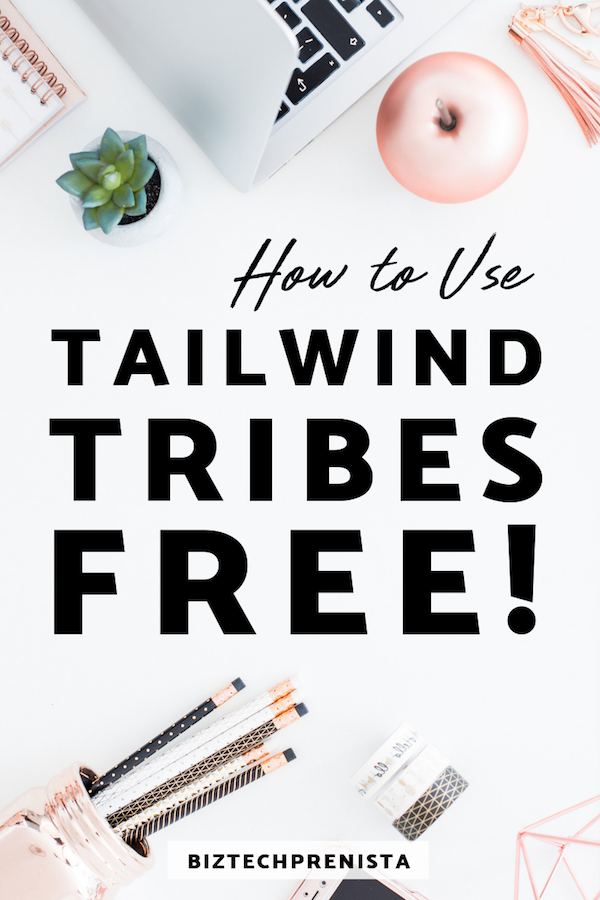 Tailwind Tribes FREE - How to Use Tailwind Tribes FREE (the Right Way)