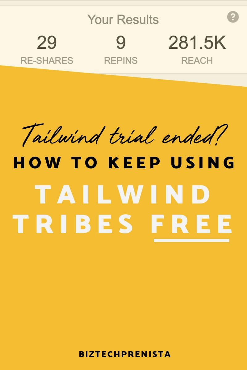 Tailwind Tribes FREE - Tailwind Free Trial Ended? How to Keep Using Tailwind Tribes FREE