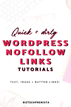 NoFollow Link Wordpress Tutorials for the Gutenberg Editor - Text, Image + Button Links