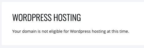 """Ezoic WordPress Hosting """"Your domain is not eligible for WordPress hosting at this time"""""""