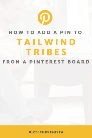 How to Add a Pin to Tailwind Tribes from a Pinterest Board
