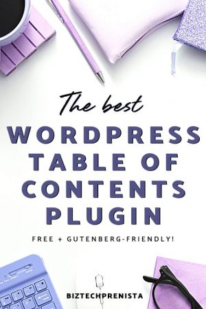 Best WordPress Table of Contents Plugin for Gutenberg (FREE)