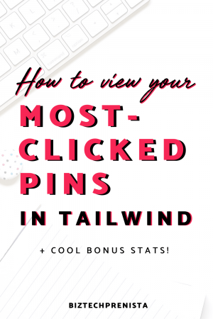 How to View Your Most-Clicked Pins in Tailwind